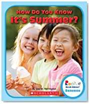 How Do You Know It\'s Summer? (Rookie Read-About Science (Paperback))