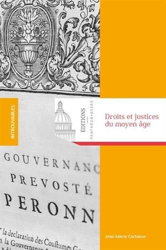 Droits et justices du Moyen Age : Recueil d'articles d'histoire du droit