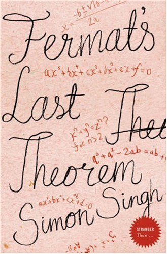 By Simon Singh Fermat's Last Theorem: The Story of a Riddle That Confounded the World's Greatest Minds for 358 Year ((Reissue)) [Paperback]