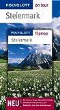 Steiermark - Buch mit flipmap: Polyglott on tour Reiseführer - Christine Rettenmeier