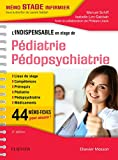 L'indispensable en stage de Pédiatrie - Pédopsychiatrie (French Edition)