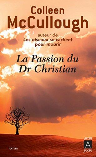 La passion du Docteur Christian (Romans trangers)