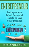 "Quick Read on some of the Mind Sets and Habits of Entrepreneurs! This has actionable information on how to unleash the full power of a successful entrepreneur within you.The world's most famous saying today has to be ""everyone can be an entrepreneur""..."