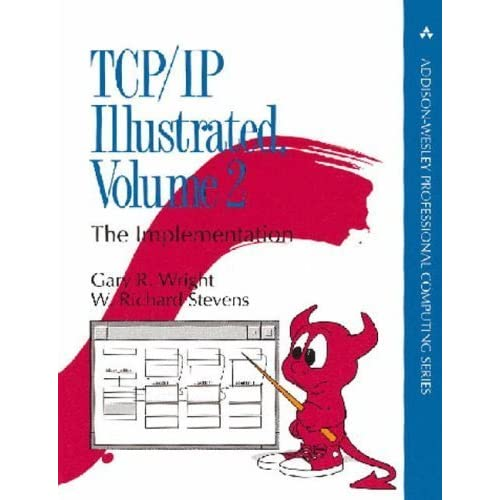 TCP/IP Illustrated: Volume 2: The Implementation: The Implementation v. 2 (APC) by Gary R. Wright (1995-01-31)
