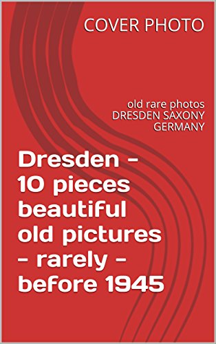 Dresden - 10 pieces beautiful old pictures - rarely - before 1945: old rare photos DRESDEN SAXONY GERMANY