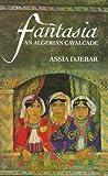 Fantasia (Emerging Voices (Quartet)) by Assia Djebar (1996-07-30)