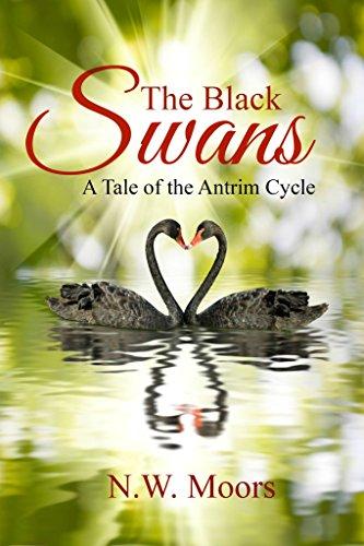 ebook: The Black Swans: A Tale of the Antrim Cycle (B00U6I9PUC)