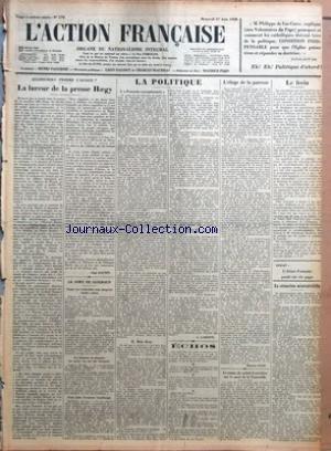 ACTION FRANCAISE (L') [No 179] du 27/06/1928 - ALLONS-NOUS PERDRE L'ALSACE - LA FUREUR DE LA PRESSE HAEGY PAR LEON DAUDET - LE SORT DE GUILBAUD - TOUTES LES RECHERCHES SONT JUSQU'ICI RESTEES VAINES - UN CHASSEUR DE PHOQUES LES AURAIT VUS SUR UNE BANQUISE - POUR AIDER L'AVIATEUR LUNDBORGH - LA POLITIQUE - I - POUVOIRS EXCEPTIONNELS - II - BELA KUN PAR G. LARPENT - ECHOS - L'ELOGE DE LA PARESSE PAR MAURICE PUJO - LA STATUE DE SAINTE GENEVIEVE SUR LE PONT DE LA TOURNELLE - LE FREIN PAR J. B. - DEM