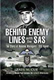 Behind Enemy Lines with the SAS: The story of Amédée Maingard, SOE Agent: The Story of Amedee Maingard, SOE Agent