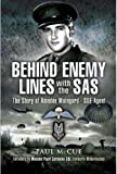 Behind Enemy Lines with the SAS by Paul McCue