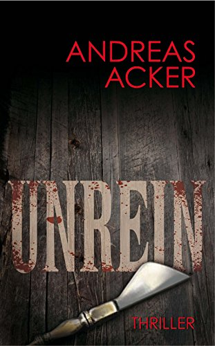 Unrein - FantasyHorrorThriller