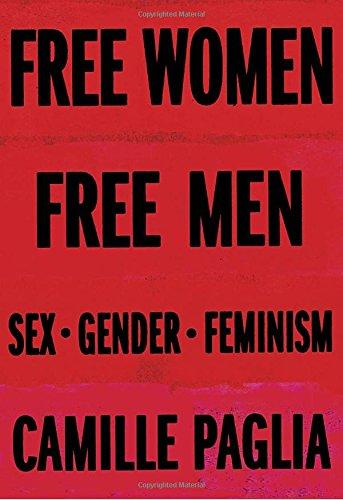 Preisvergleich Produktbild Free Women, Free Men: Sex, Gender, Feminism