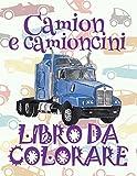 Best Camiones Boy - Camion e camioncino LIBRO DA COLORARE: 9998; Trucks Review