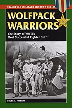 Wolfpack Warriors: The Story of World War II's Most