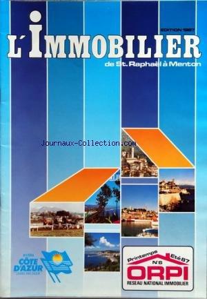 IMMOBILIER DE ST RAPHAEL A MENTON (L') [No 6] du 01/04/1987 - EDITION PRINTEMPS-ETE 87