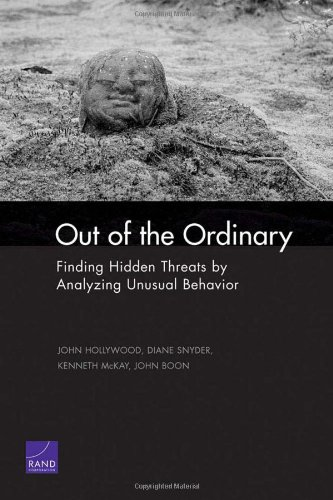 Out of the Ordinary: Finding Hidden Threats by Analyzing Unusual Behavior: MG-126-RC
