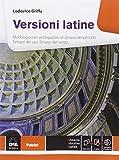 Versioni latine. Per le Scuole superiori. Con e-book. Con espansione online