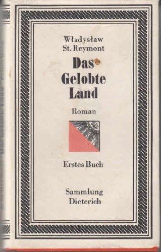 Das gelobte Land - Roman (Erstes und zweites Buch)