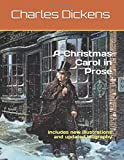 A Christmas Carol in Prose: includes new illustrations and updated biography