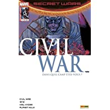 Secret Wars, Tome 4 : Civil war