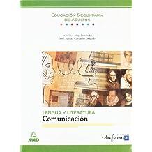 Lengua y literatura: comunicación. Educación secundaria de adultos. - 9788483119495