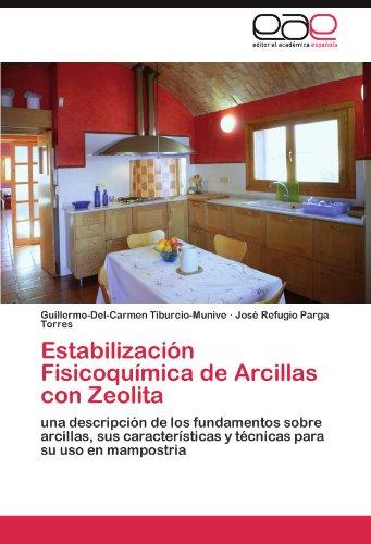 Descargar Libro Estabilización Fisicoquímica de Arcillas con Zeolita de Tiburcio-Munive Guillermo-Del-Carmen