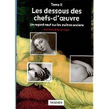 LES DESSOUS DES CHEFS-D'OEUVRE TOME 2