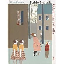 Oda A Una Estrella (Álbumes ilustrados / Libros de Cordel)