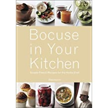 Bocuse in Your Kitchen: Simple French Recipes for the Home Chef by Paul Bocuse (2007-04-24)