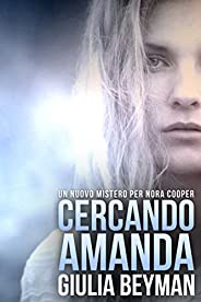 Cercando Amanda (Nora Cooper Vol. 4)