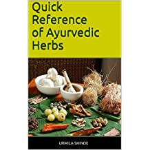 Quick Reference of Ayurvedic Herbs (English Edition)