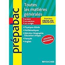 Toutes les matières générales 1res STI2D-STL Nouveau programme