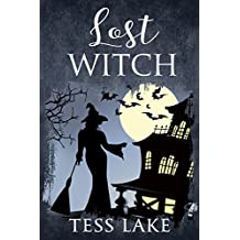Lost Witch (Torrent Witches Cozy Mysteries Book 9)