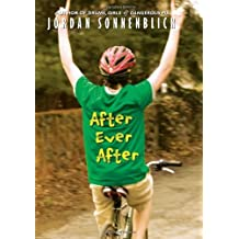 After Ever After by Jordan Sonnenblick (2010-02-01)