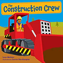The Construction Crew: A Picture Book
