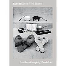 Experiments with Truth: Gandhi and Images of Nonviolence (Menil Collection)