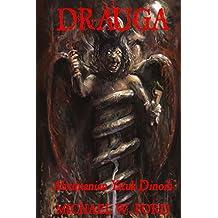 Drauga: Ahrimanian Yatuk Dinoih (English Edition)