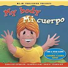 My Body/Mi Cuerpo (English-Spanish Foundations Audio Learning)