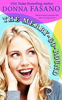 The Merry-Go-Round (English Edition) di [Fasano, Donna]