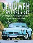 Le guide de la Triumph Spitfire & GT6...