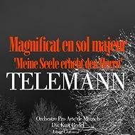 Telemann: Magnificat en sol majeur 'Meine Seele erhebt den Herrn'