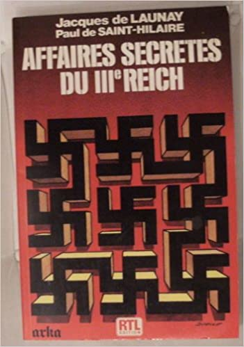 Téléchargez les meilleures ventes Affaires secrètes du IIIe Reich by Paul de Saint-Hilaire PDF ePub iBook