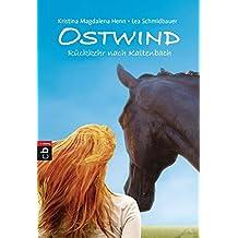 Ostwind - Rückkehr nach Kaltenbach (Die Ostwind-Reihe, Band 2)