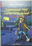 Kommissar Hell und der Millionenraub - Rainer Crummenerl