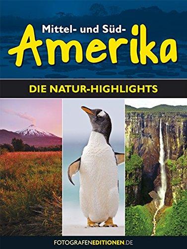 Mittel- und Südamerika: Die Natur-Highlights