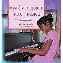MyaGrace quiere hacer música: Una historia real que promueve la inclusión y la autodeterminación