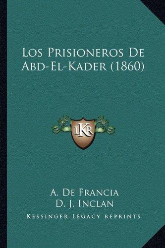los-prisioneros-de-abd-el-kader-1860