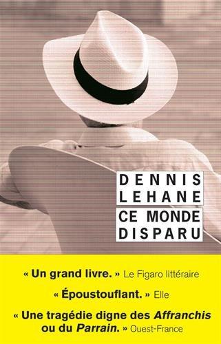 Ce monde disparu par Dennis Lehane