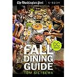 Fall Dining Guide: Washington DC Area, 2013 (English Edition)