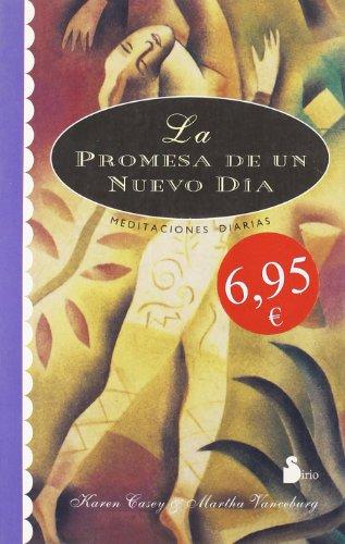 PROMESA DE UN NUEVO DIA,  LA (CAMPAÑA 6,95) por KAREN Y BANCEBURG, MARTHA CASEY